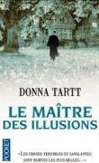 """Carnet de notes et le roman de Dona Tartt """"le Maître des illusions"""""""