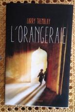 l_orangeraie_Larry_Tremblay